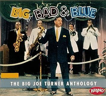 Big Bad & Blue - The Joe Turner Anthology