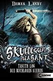 Skulduggery Pleasant 7 1/2 - Tanith Low: Die ruchlosen Sieben: Band 7 1/2 - Derek Landy