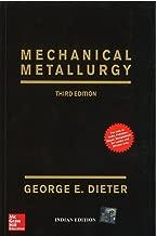 mechanical metallurgy 3rd edition