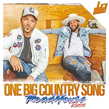 One Big Country Song (RoadHouse Remix)