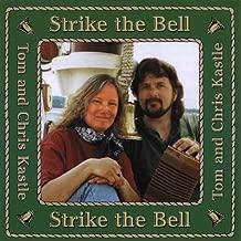 Strike the Bell by Tom Kastle & Chris