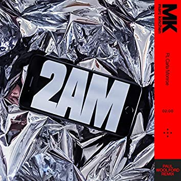2AM (Paul Woolford Remix)