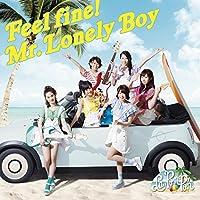 「Feel fine!/ Mr.Lonely Boy」 (通常盤)
