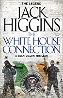 The White House Connection (Sean Dillon Series)
