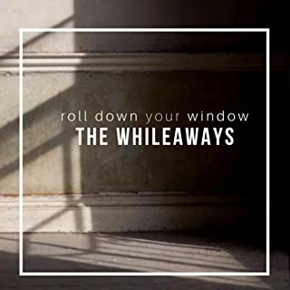 Roll Down Your Window