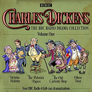 Charles Dickens: The BBC Radio Drama Collection: Volume One cover art