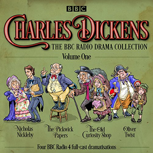 Charles Dickens: The BBC Radio Drama Collection: Volume One audiobook cover art