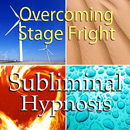 Overcoming Stage Fright Subliminal Affirmations audiobook cover art