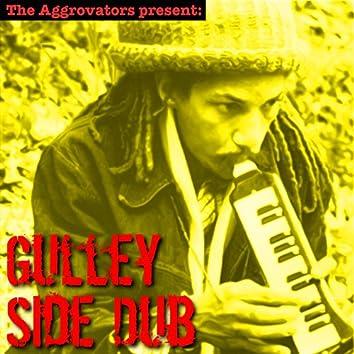 Gulley Side Dub