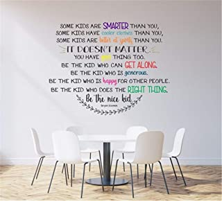 Pikaes Wall Stickers Inspiring Quotes Home Art Decor Decal Mural Some Kids are Smarter Than You Cooler Than You Be The Nice Kid for Nursery Kids Room Boys Girls Room Playroom