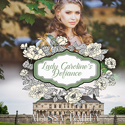 Lady Caroline's Defiance cover art