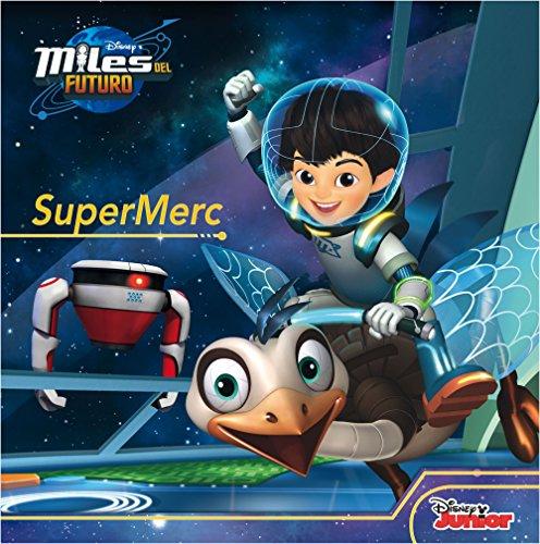 Miles del Futuro. SuperMerc: Cuento