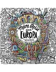 Meine Reise durch Europa: Ausmalen und geniessen