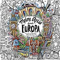 Meine Reise durch Europa: Ausmalen und genießen: 8