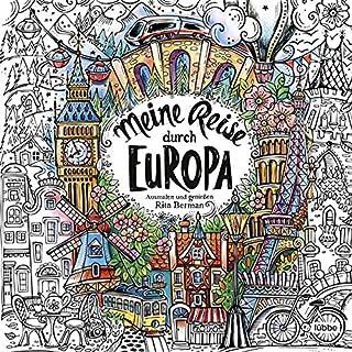 Meine Reise durch Europa: Ausmalen und genießen: 6