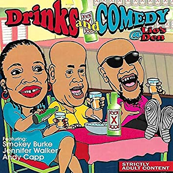 Drinks & Comedy