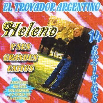 El Trovador Argentino-y Sus Grandes Exitos