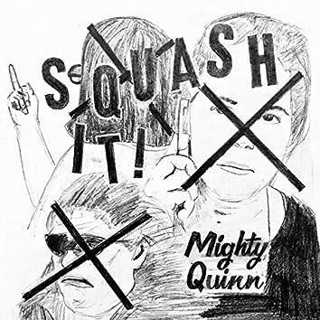 Squash It