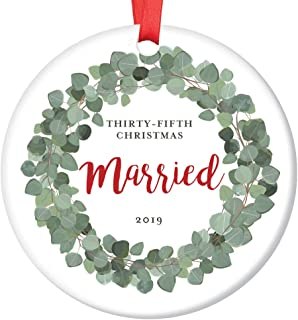 35th Anniversary Christmas Ornament 2019 Thirty-Five 35 Years Married Keepsake Wedding Parents Grandparents Gift Husband Wife Couple Mr & Mrs Traditional Organic Greenery 3