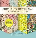 Minnesota on the Map: A Historical Atlas