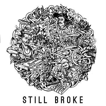 Still Broke