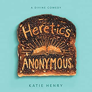 Heretics Anonymous                   By:                                                                                                                                 Katie Henry                               Narrated by:                                                                                                                                 Michael Crouch                      Length: 9 hrs and 4 mins     60 ratings     Overall 4.5