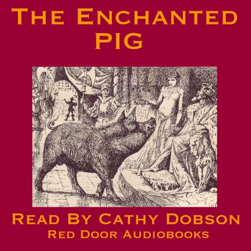 The Enchanted Pig audiobook cover art