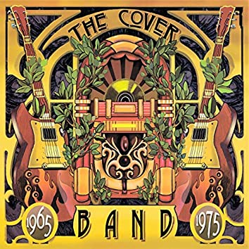 The Cover Band (1965-1975)