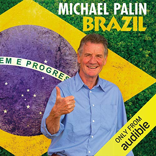 Brazil Audiobook By Michael Palin cover art