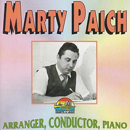 Marty Paich: Arranger, Conductor, Piano