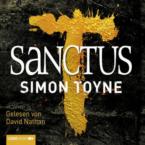 Sanctus                   By:                                                                                                                                 Simon Toyne                               Narrated by:                                                                                                                                 David Nathan                      Length: 7 hrs and 38 mins     Not rated yet     Overall 0.0