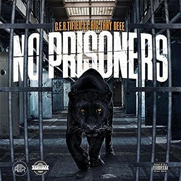 No Prisoners (feat. Big Tray Deee)