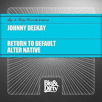 Return to Default / Alter Native