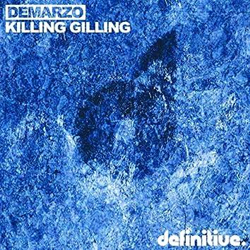 Killing Gilling EP