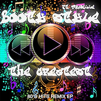 The Greatest (80's Hits Remix EP)