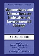 Biomonitors and Biomarkers as Indicators of Environmental Change 2: A Handbook (Environmental Science Research)