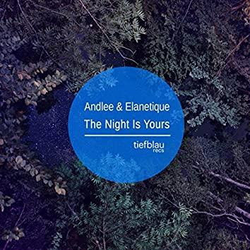 The Night Is Yours