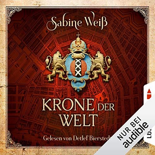 Krone der Welt Audiobook By Sabine Weiß cover art