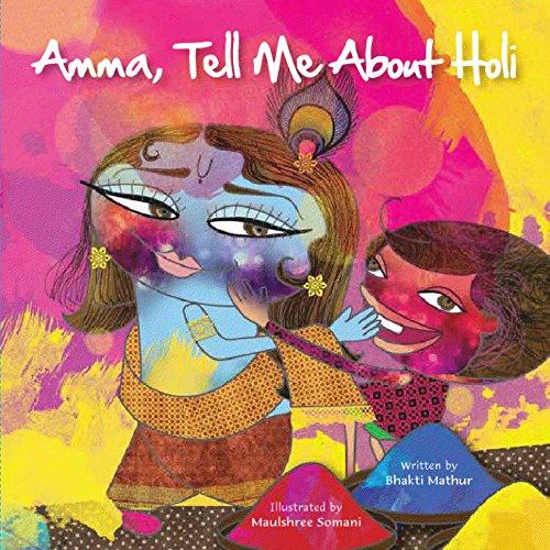 Amma Tell Me About Holi!