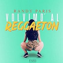 Volvimo' al Reggaeton