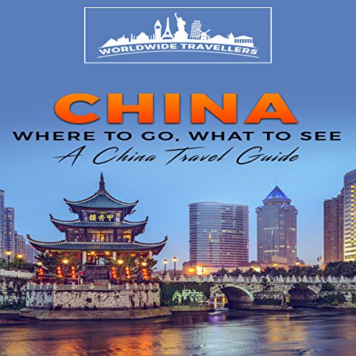 China: Where to Go, What to See audiobook cover art