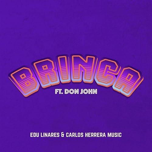 Amazon.com: Brinca (feat. Don John): Edu Linares & Carlos ...