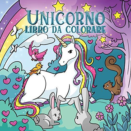 Unicorno libro da colorare: Per bambini dai 4 agli 8 anni
