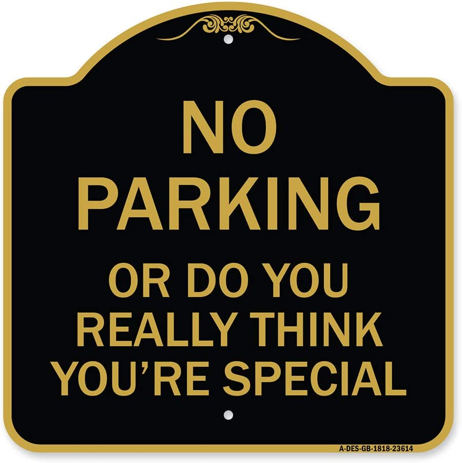 SignMission Topics on TV Designer Series Sign - cheap No Do You or Parking Really