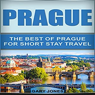 Prague: The Best of Prague for Short-Stay Travel audiobook cover art
