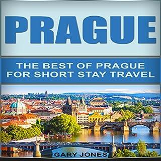 Prague: The Best of Prague for Short-Stay Travel cover art