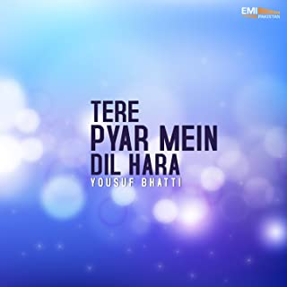 Tere Pyar Mein Dil Hara