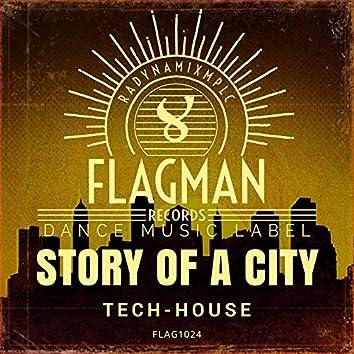 Story Of A City Tech House