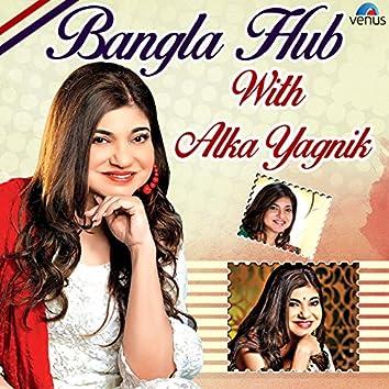 Bangla Hub with Alka Yagnik