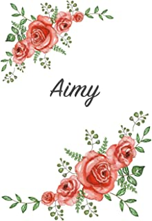 Aimy: Personalized Notebook with Flowers and First Name - Floral Cover (Red Rose Blooms). College Ruled (Narrow Lined) Jou...